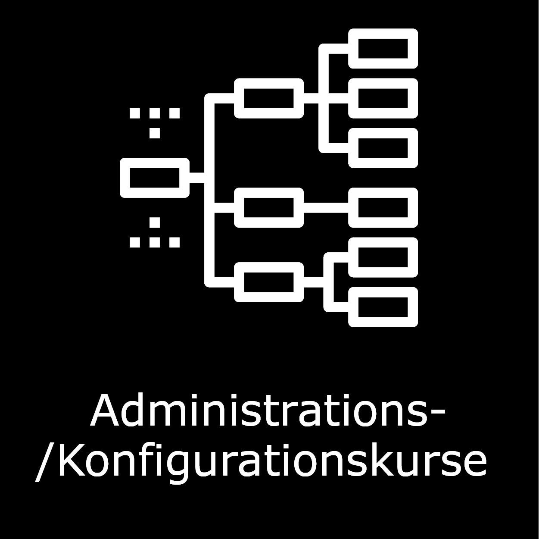 Administrations-/Konfigurationskurse